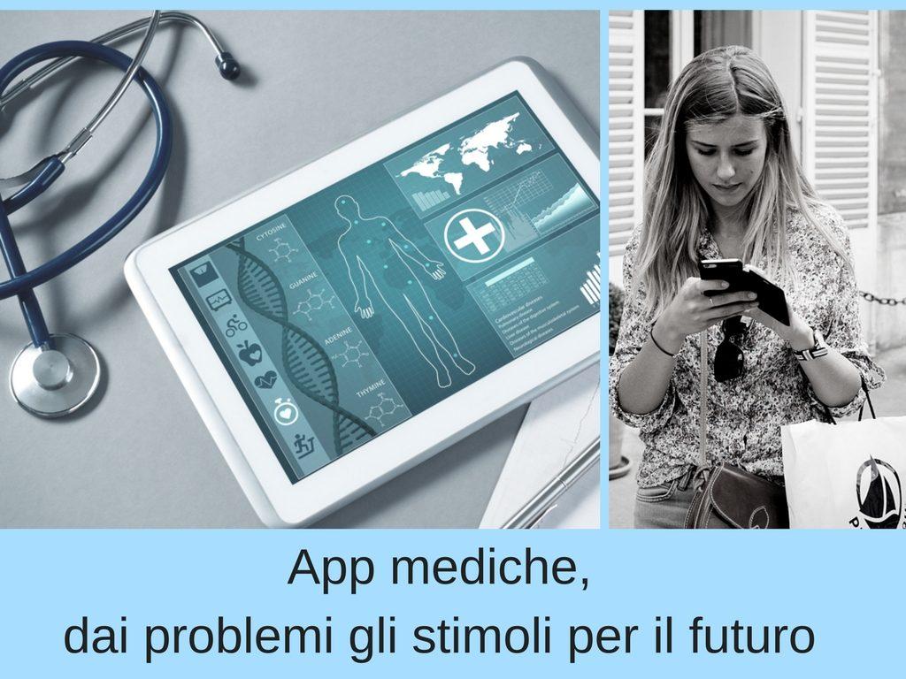 App mediche dai problemli gli stimoli per il futuro