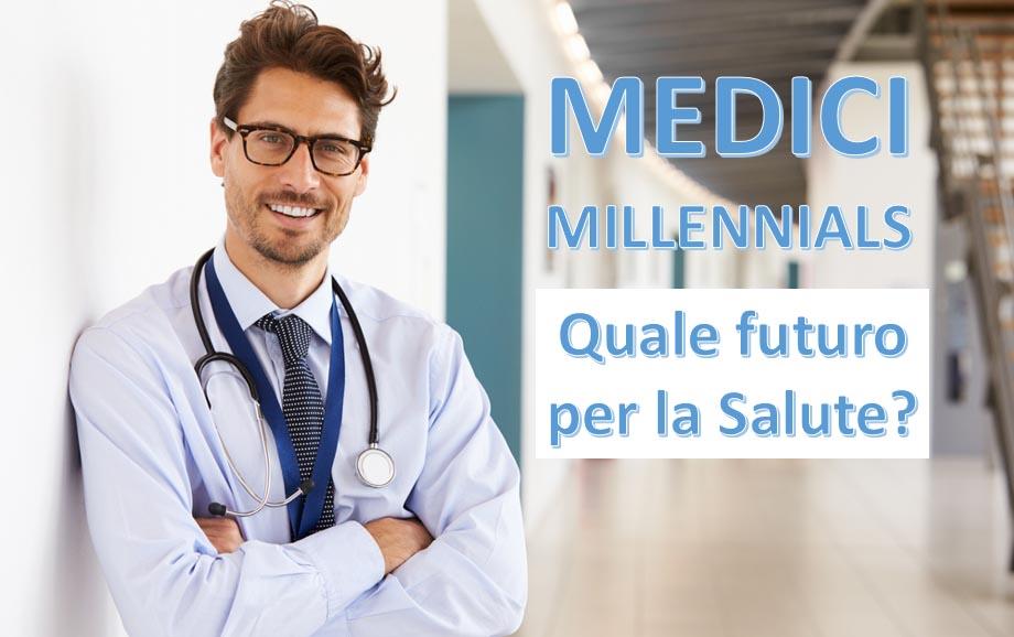 medici millennials futuro salute